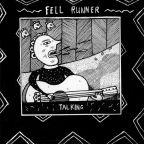 """Fell Runner """"Same Way"""""""