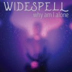 """Widespell """"Why Am I Alone"""""""