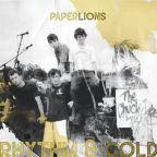 """Rhythm & Gold"" Paper Lions"