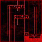 """The Kerosene Hours """"Purple Heart"""""""