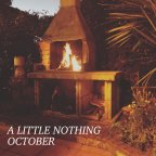"A Little Nothing ""October"""