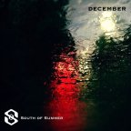 "South of Summer ""Lost in December"""