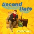 "Josh Fudge ""Second Date"""