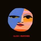 "Glom ""Matches"""