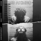 """Arms Akimbo """"Dizzy"""""""