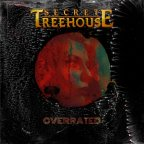 "Secret Treehouse ""Overrated"""