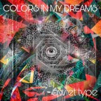 "Qwiet Type ""Colors In My Dreams"""
