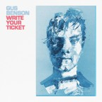"Gus Benson ""Write Your Ticket"""