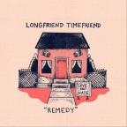 """Longfriend Timefriend """"Remedy"""""""