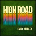 "Emily Shirley ""High Road"""