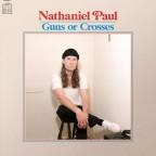 "Nathaniel Paul ""Guns or Crosses"""