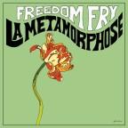 "Freedom Fry x Jean-Luc Eldenwood ""La Metamorphose"""