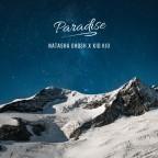 "Natasha Ghosh x Kid Kio ""Paradise"""
