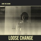 "Jaws the Shark ""Loose Change"""