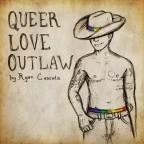"Ryan Cassata ""Queer Love Outcast (Acoustic)"""