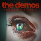 """The Demos """"Nothing Is As It Seems"""""""