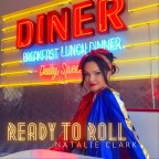 """Natalie Clark """"Ready To Roll"""""""