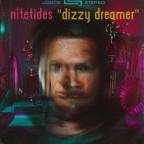 "Nite Tides ""Dizzy Dreamer"""