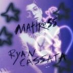 "Ryan Cassata ""Mattress"""